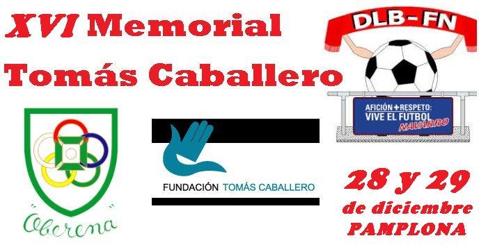 XVI Memorial Tomás Caballero | DESDE LA BANDA - FÚTBOL NAVARRO (DLB-FN)