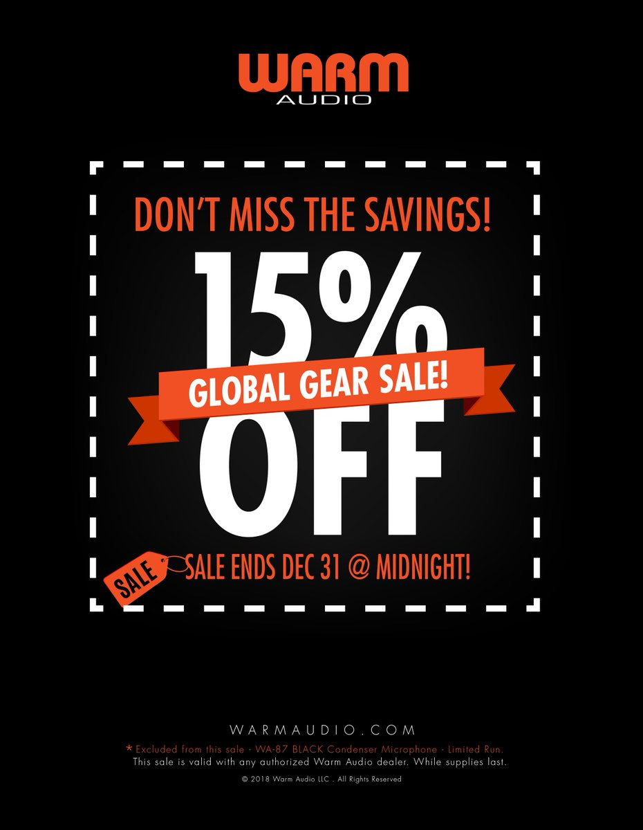DON'T MISS THE SAVINGS!!! SALE ENDS DECEMBER 31 @ MIDNIGHT!!!  Find a dealer near you for sales and pricing: https://warmaudio.com/worldwide-dealers/…  #warmaudio #teamwarm #globalgearsale #15offsale #worldwidesale #wa47 #wa47jr #wa14 #wa87 #wa76 #wa2a #wa73 #wa412 #wa73eq #tb12 #tonebeast #eqpwa