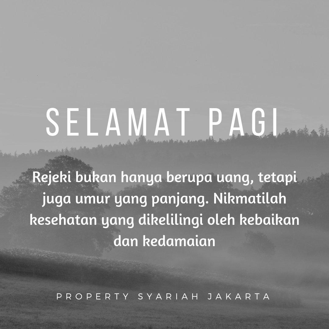 Property Syariah Jakarta On Twitter Selamat Pagi Rejeki Bukan