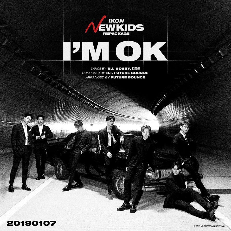 #iKON #아이콘 #NewKidsRepackage #Title #IM_OK #20190107_6pm #ComingSoon #OfflineRelease #20190108 #YG https://t.co/432Me4oJFr
