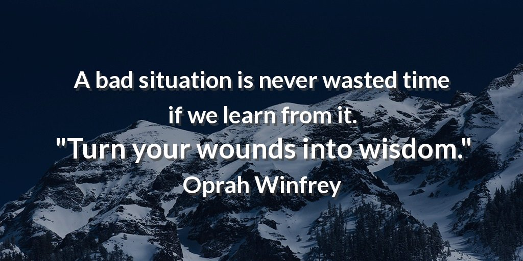 Nimble Quotes On Twitter A Bad Situation Is Never Wasted Time If