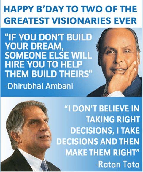 "\""HAPPY BIRTHDAY\""  Dhirubhai Ambani and Ratan Tata, the two Indians who changed the nation."