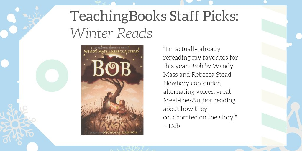 "test Twitter Media - We asked TeachingBooks Staff, ""What would you read over winter break if you were a kid?"" Deb picked Bob!  Hear author Wendy Mass talk about it at https://t.co/uKzbDquZpE  #TBStaffPicks #WinterReads  @MacKidsBooks  @wenmass  @rebstead https://t.co/CzyjD9pm0S"