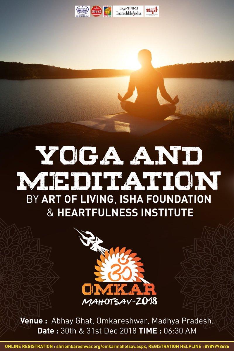 Calm your soul with Yoga and Meditation at at Omkar Mahotsav, Madhya Pradesh. Date: 30th-31st December 2018  https://t.co/8CjJ7IJq93     #mp #MPTourism #forest #trails @MPTourism @DM_Khandwa https://t.co/xP2Ngmnsis
