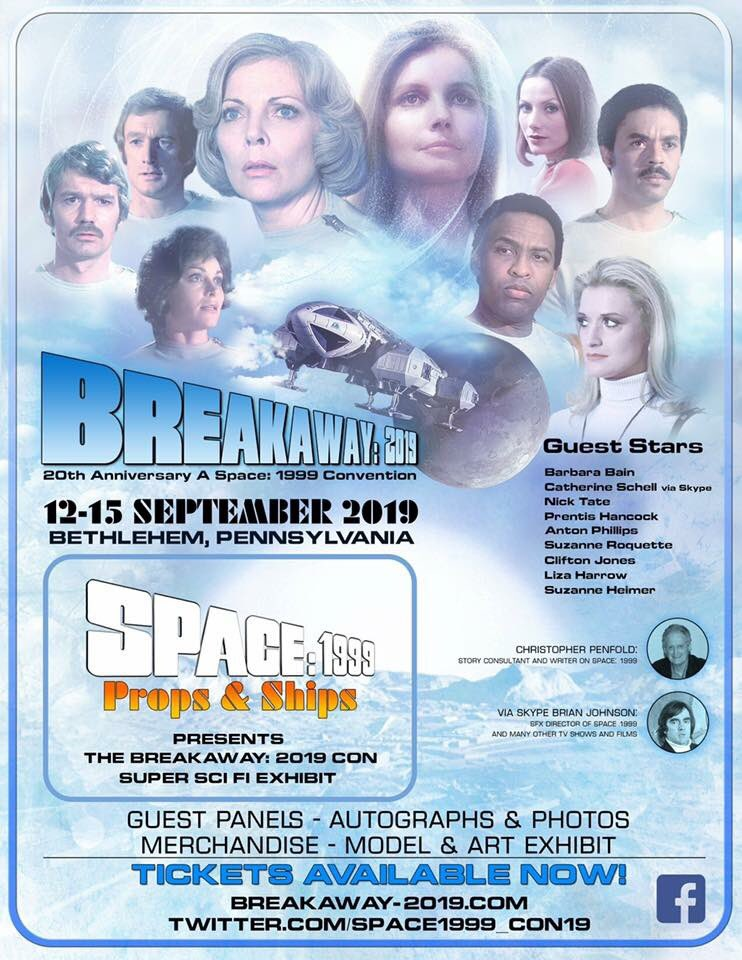 Space 1999 Breakaway 2019: A Space 1999 Convention