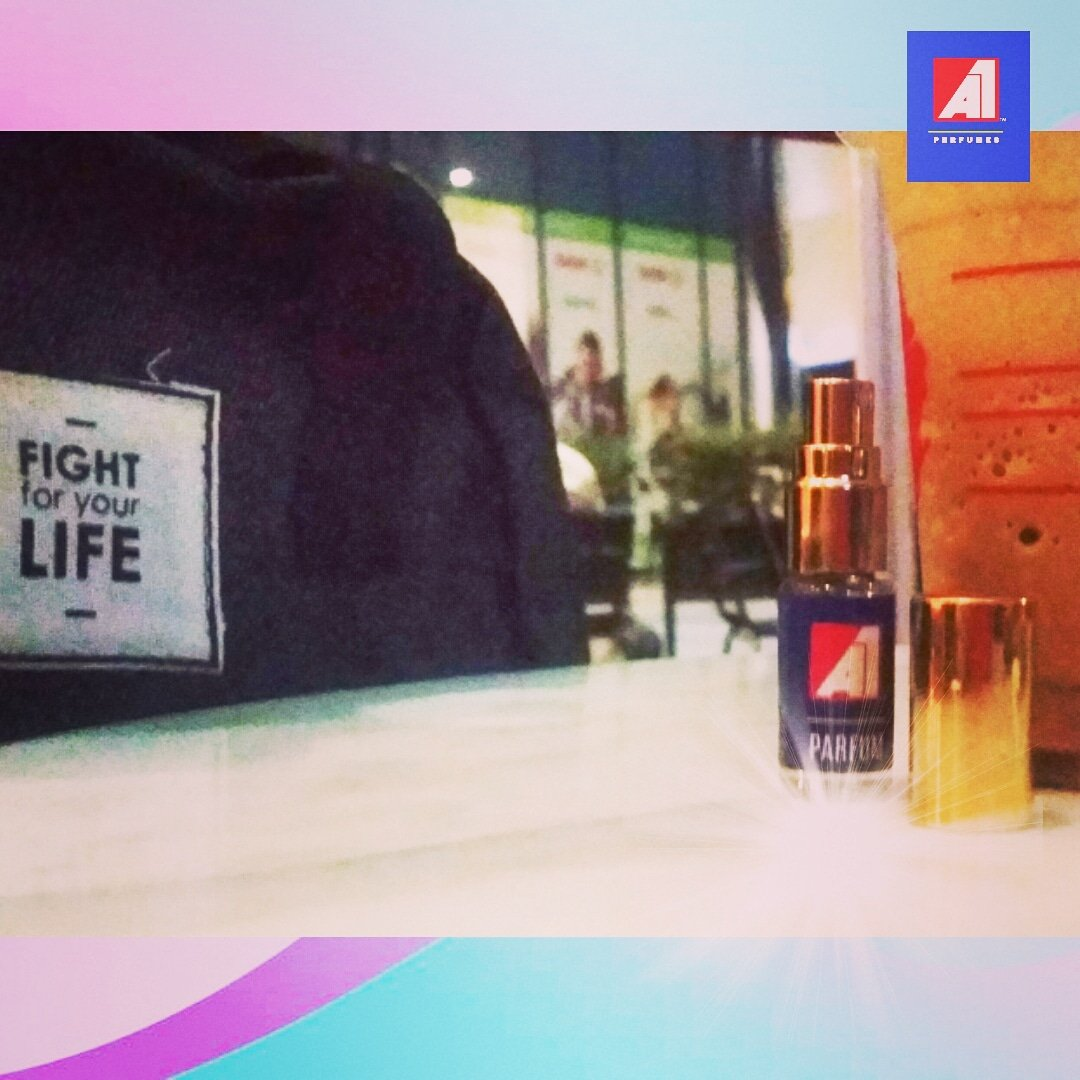 Fight 4 your Life #A1Parfum