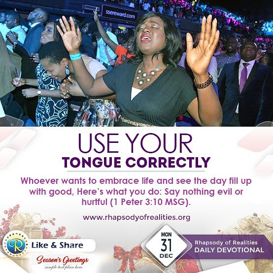 As you go into the New Year, one of the critical decisions you must make is to yield your tongue to the Word! Practise talking right, and watch your life consistently go forward and upward!