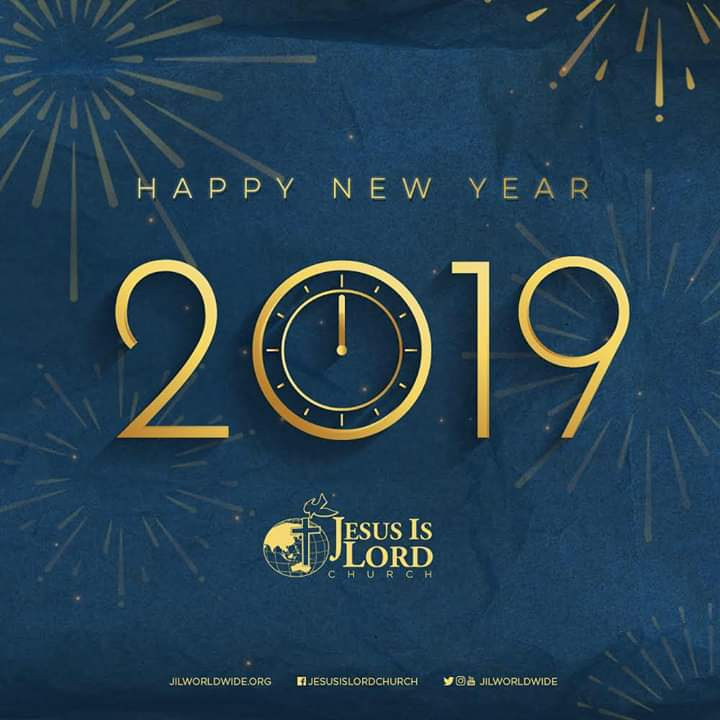 2018 was great--even with its ups and downs--because our God IS great. And because He changes not, we can welcome 2019 with hope that it WILL be a happy, blessed and victorious new year indeed!  #HappyNewYear #JIL #Jesus #JesusIsLord #JILWorldwide #JILChurch