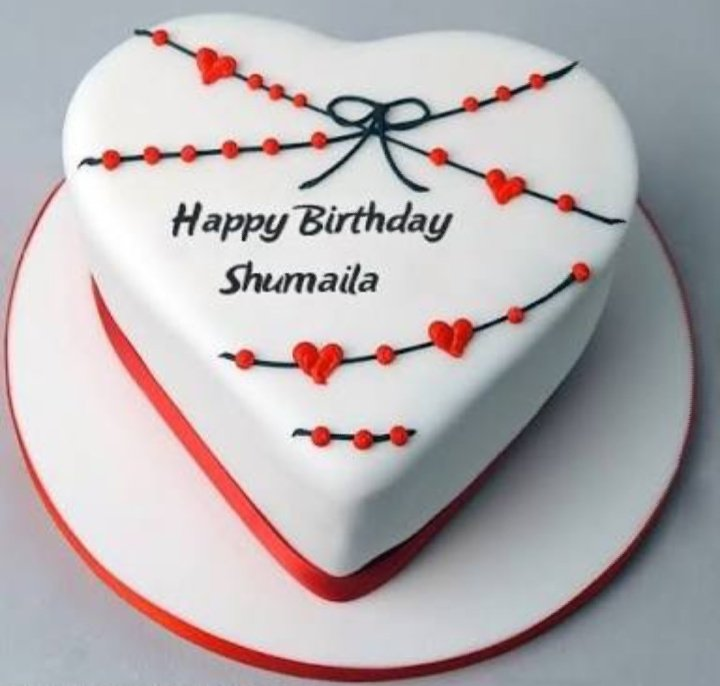 Dear Shumaila May All Your Birthday Wishes Come True Happy