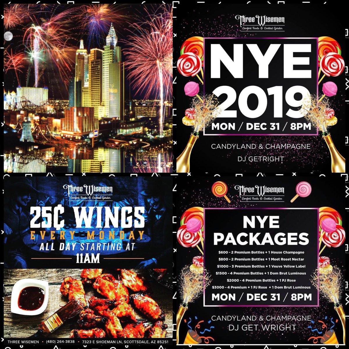Three Wisemen NYE 2019 w/ DJ Get Wright & Friends | 25 Cent Wings from 11am ~ 8pm | Late Night Food 2am ~ 6pm | 6am ~ We are Open for Business 🎉🍔🍻🍟 Gem Ray at 480.772.7613 (Text) ... http://www.threewisemenaz.com @ScottsdaleNites @GemRayMedia