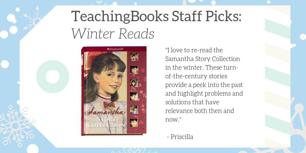 "test Twitter Media - We asked TeachingBooks Staff, ""What would you read over winter break if you were a kid?"" Priscilla picked the Samantha Story Collection!   Find resources for Samantha's books at https://t.co/VvRLAG5Syf  #TBStaffPicks #WinterReads @American_Girl  @maxineschur https://t.co/U3NzyqP4ei"