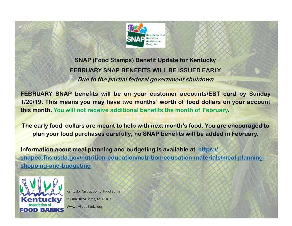 February SNAP Food Stamp Benefits In Kentucky Will Be Issued By Sunday January 20 2019 Because Of The Partial Federal Government Shutdown