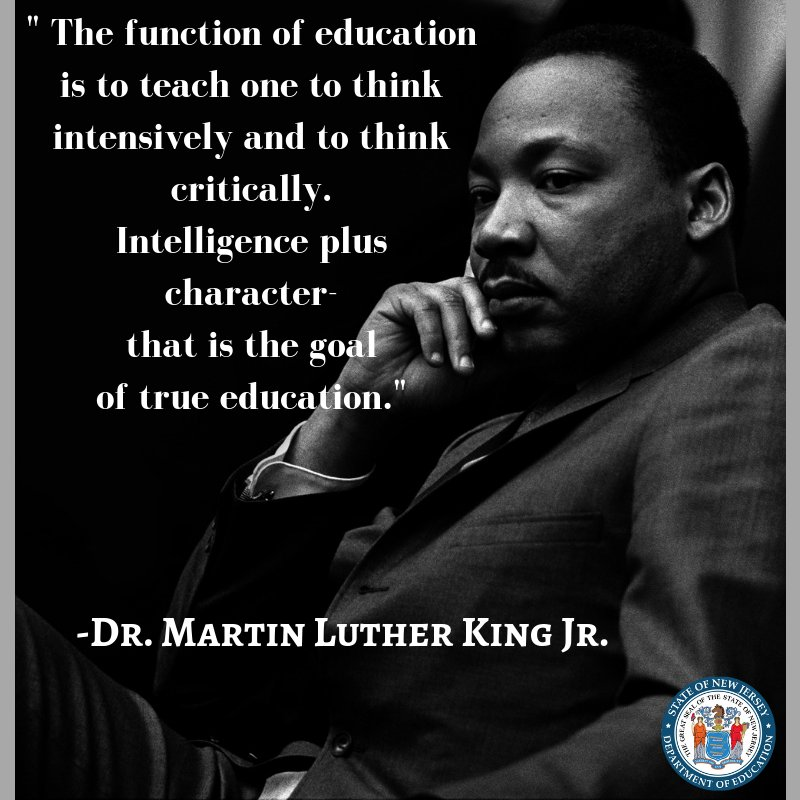 #TuesdayThoughts On what would have been his 90th birthday, we honor #DrMartinLutherKingJr &amp; his contributions to society.  &quot;The function of education is to teach one to think intensively &amp; to think critically. Intelligence plus character-that is the goal of true education.&quot;<br>http://pic.twitter.com/ByN6YWmreH