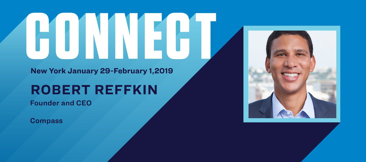 Connect the Speakers: Robert Reffkin on Compass' big bets for 2019 bit.ly/2DdVb0T