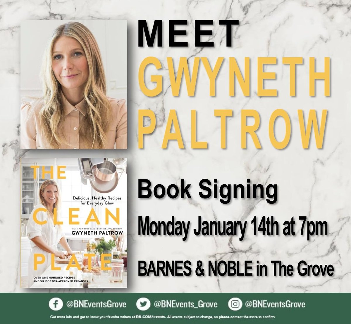 "JOIN US TOMORROW!! Januray 14th at 7pm when we welcome Oscar winning actress, mother, singer, businesswoman, and @nytimes bestselling author @GwynethPaltrow when she joins us to celebrate ""The Clean Plate: Eat, Reset, Heal"".  #Gwyneth #TheCleanPlate #Goop"