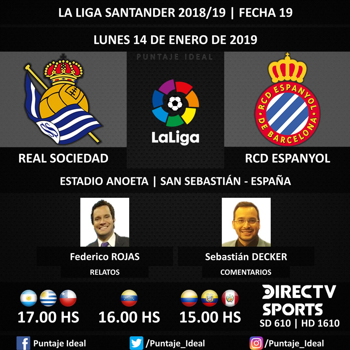 ⚽ #FútbolEnDIRECTV   #RealSociedad vs. #RCDEspanyol 🎙 Relatos: @FDVENE  🎙 Comentarios: @SebasDecker  📺 TV: @DIRECTVSports Sudamérica (610 - 1610 HD) - #Torneos 🤳 #SoySportista - #LaLiga 🇪🇸 - #RealSociedadEspanyol  Dale RT 🔃