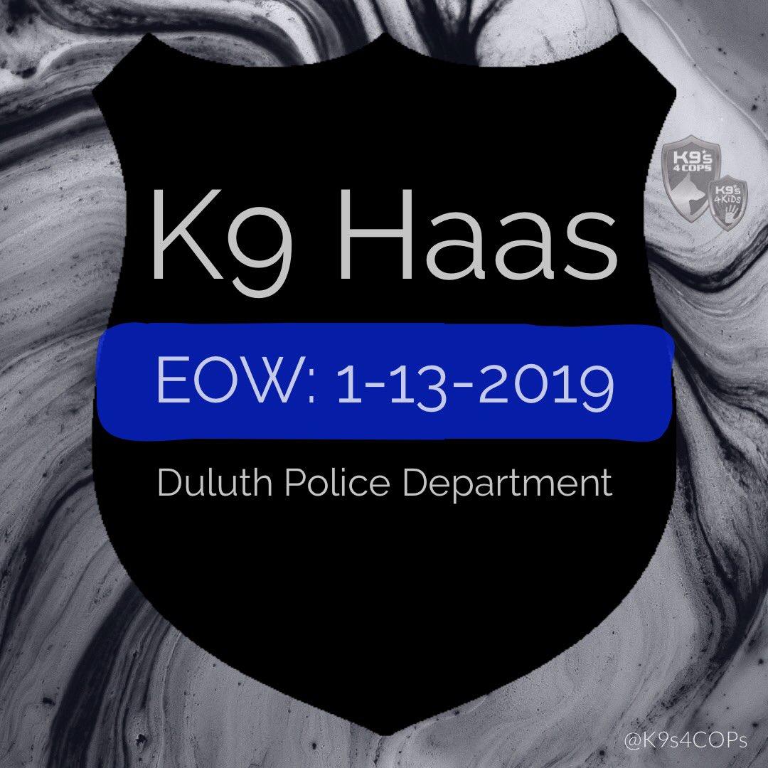 RIP K9 Haas  @DuluthMNPolice   #BluePawsMatter #BackTheBlue<br>http://pic.twitter.com/Juw9VjB1pE