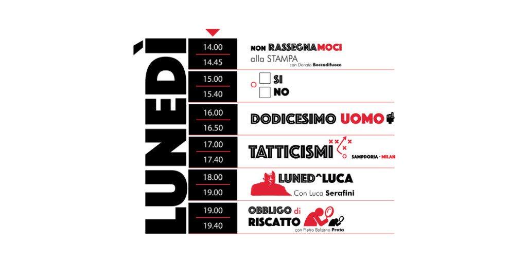 """Lundi d'analyse après #SampMilan avec @MicheleTossani  a 17h, @lucaserafini4 a 18h pour """"Lunedì Luca"""" et enfin a 19h """"Obbligo di riscatto"""" avec le directeur @PBPcalcio pour les nouveautés sur le Mercato.  Ici tous les programmes 👇👇👇"""