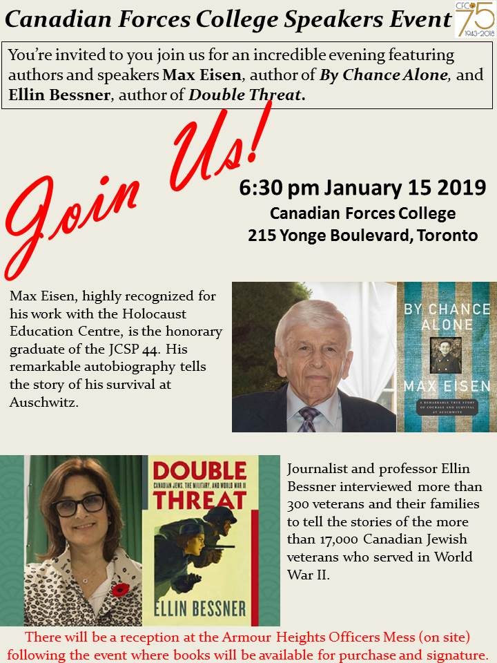 Tomorrow night, 15 January 2019, the #canadianforcescollege is looking forward to the hosting authors Max Eisen, By Chance Alone, and Ellin Bessner, Double Threat! They will visit the College together to provide an evening address about their books and experiences.