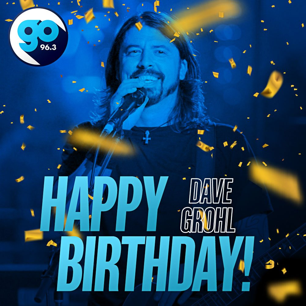 Happy 50th Birthday to the love of life; the one & only Dave Grohl!!