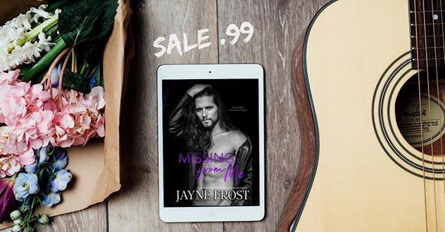 MISSING FROM ME (Sixth Street Bands #3) by @jaynefrost is just 99¢ for a limited time!!! Pick up this second-chance, rockstar romance today!! Amazon US: Photo