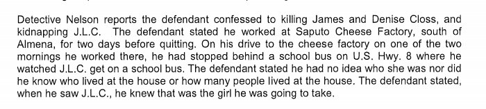 Chilling details from criminal complaint against Jake Patterson: While driving to work one day, Patterson saw 13-year-old Jayme Closs get on her school bus. He had no idea who she was. He told authorities that when he saw Jayme 'he knew that was the girl he was going to take.'