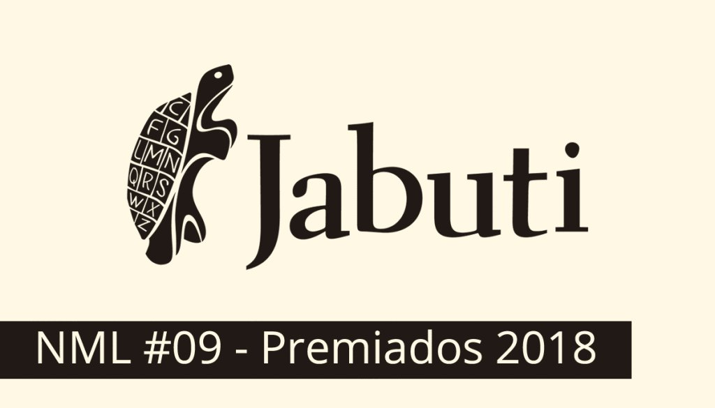 NML #09 – Os premiados do Prêmio Jabuti 2018 — Anatomia daPalavra https://t.co/30cPDYw2hD https://t.co/lU0CZPc3lt