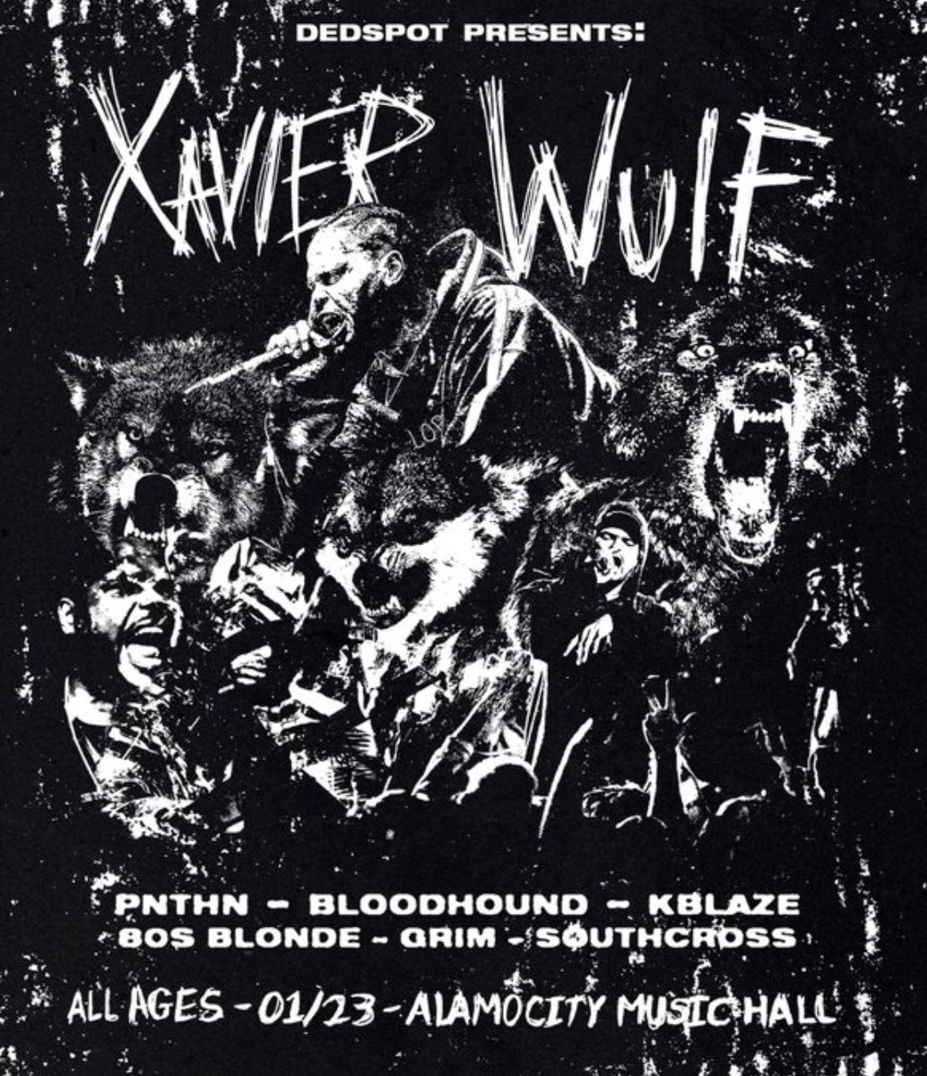 """SAN ANTONIO 1/23/19  OPENING FOR FRONT MAN WULF  COP TIX BELOW USING THE PROMO CODE """"PNTHN"""" https://events.loop-1.com/Events/39754/xavier-wulf-live-in-san-antonio…"""