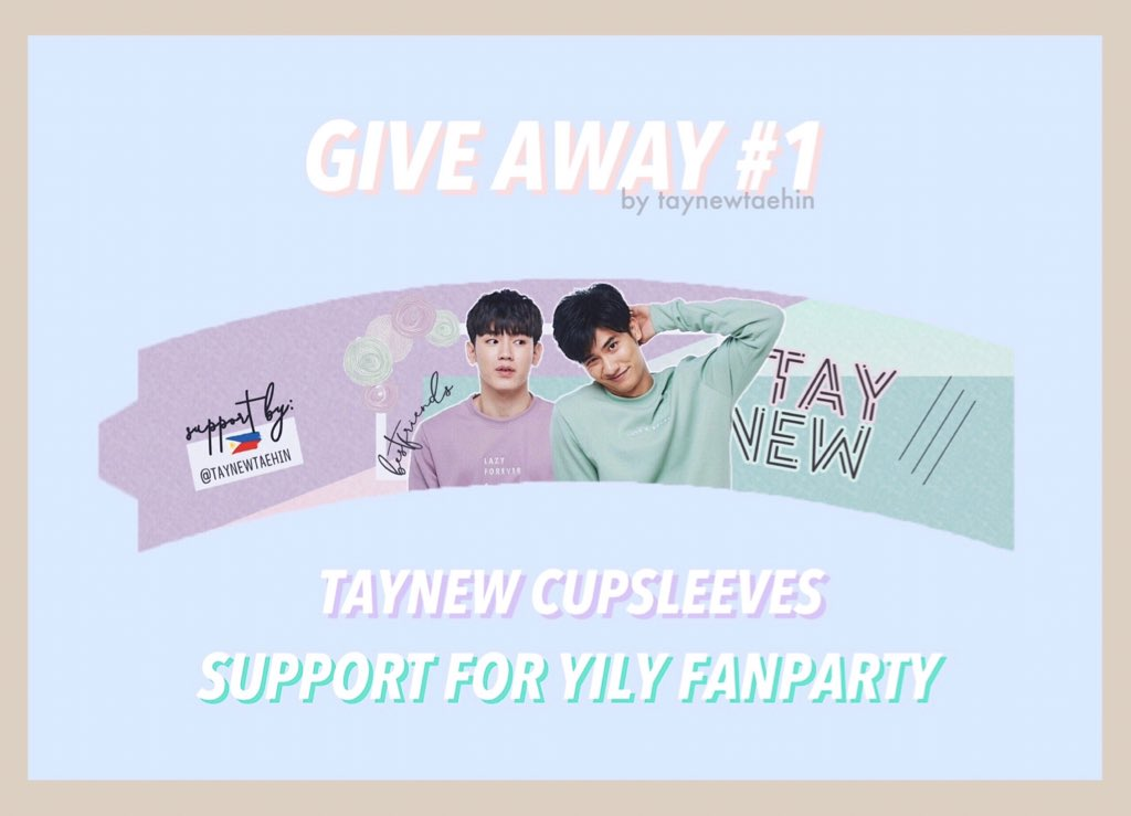 GIVE AWAY #1  TayNew Cup Sleeves Support for #YILoveYou2019 Fanparty   : January 26 &amp; 27 at Thunder Dome  more details soon..  #เตนิว #โพก้า<br>http://pic.twitter.com/BiLccIyqBi