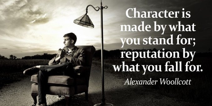 Character is made by what you stand for; reputation by what you fall for. - Alexander Woollcott #quote #mondaymotivation Photo