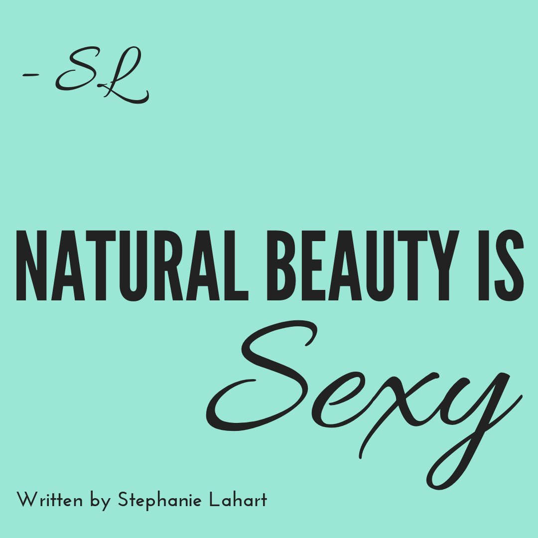Stephanie Lahart Inspirational Natural Beauty Quotes For Her