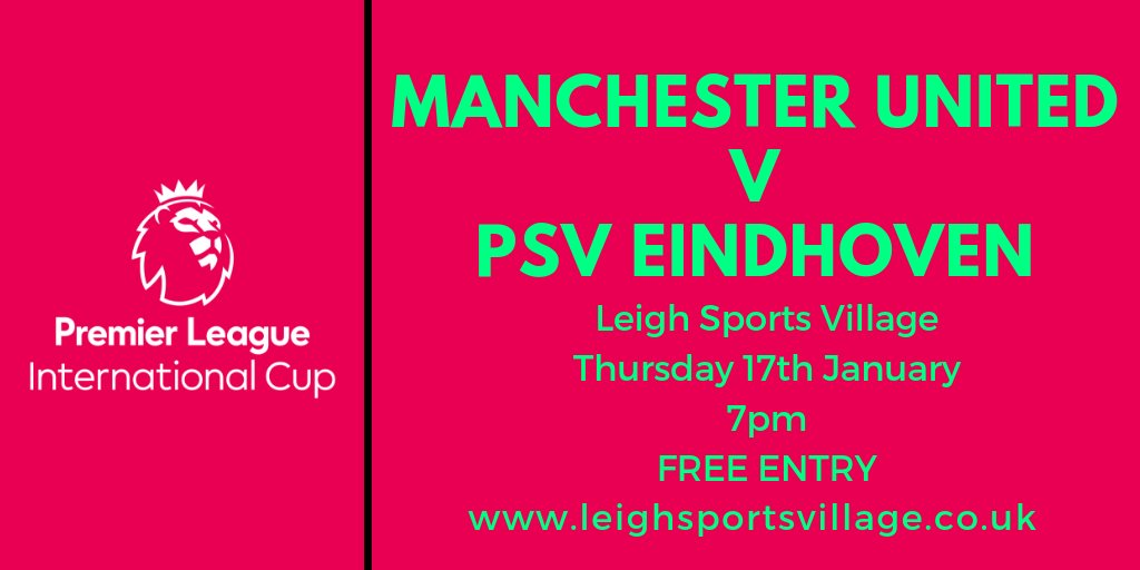 So @manutd U23s take on @psveindhoven in Premier League International Cup at 7pm on Thursday - see it free at Leigh Sports Village! #MUFC #PSV #PLInternationalCup  https://mailchi.mp/leighsportsvillage/united-u23s-take-on-psv-eindhoven-in-premier-league-international-cup-on-thursday …