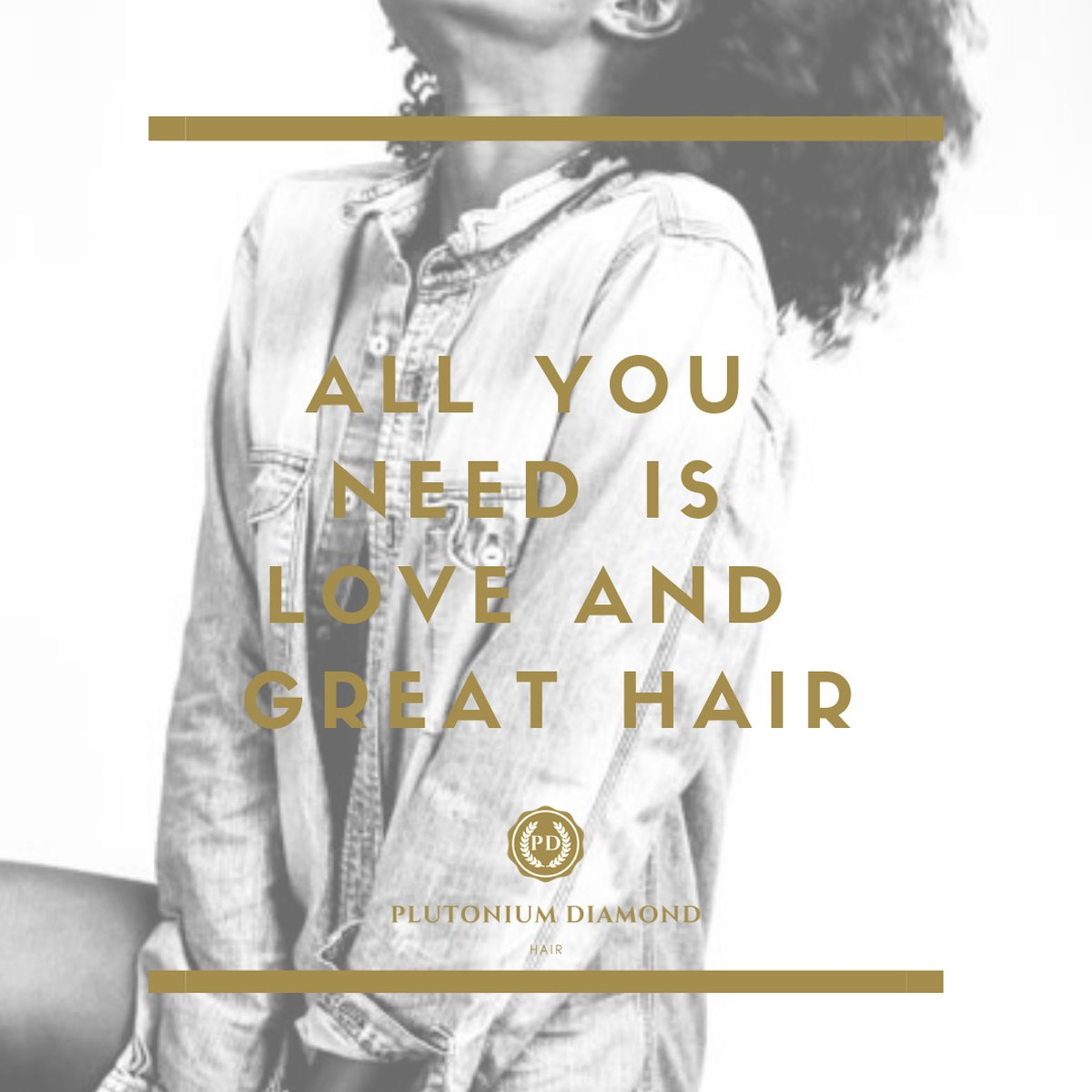 All you need is love and great hair! #PlutoniumDiamondHair