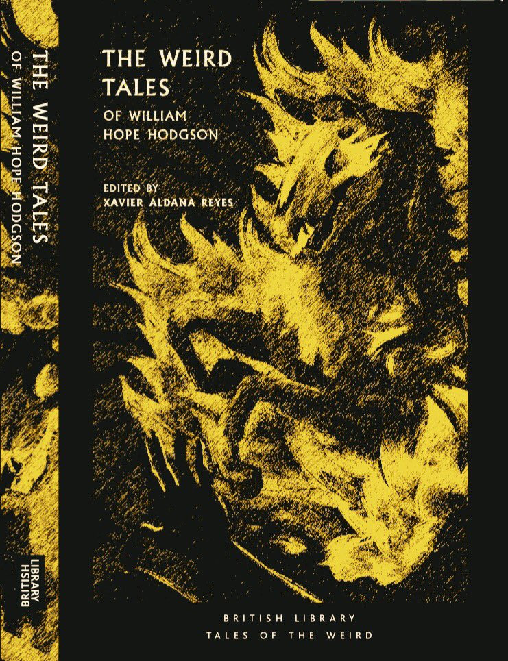 This anthology of William Hope Hodgson's #Weird fiction is out soon. Are there any magazines, journals, blogs or websites that might be interested in reviewing or giving coverage to the book and/or any others in their Tales of the Weird series in exchange for proofs? Many thanks! pic.twitter.com/o1AFzsPEFd