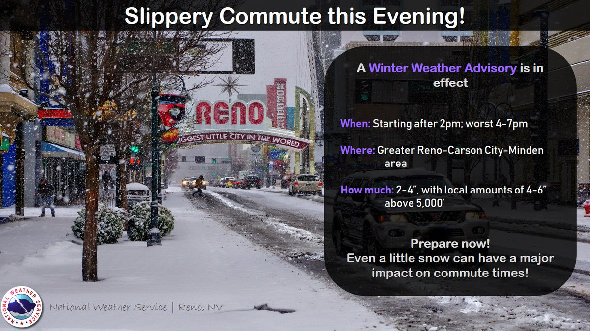 Nws Reno On Twitter Slippery Commute Incoming A Winter Weather Advisory Has Been Issued For The Reno Carson City And Minden Area From 4pm Today 4am Wednesday Snow Will Start After 2pm With