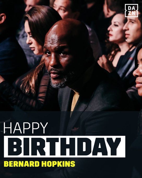 Happy 54th Birthday to Bernard Hopkins!