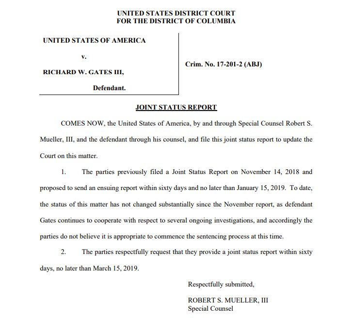 """JUST IN: Mueller has requested another delay in Rick Gates' sentencing. """"Defendant Gates continues to cooperate with respect to several ongoing investigations, and accordingly the parties do not believe it is appropriate to commence the sentencing process at this time."""""""
