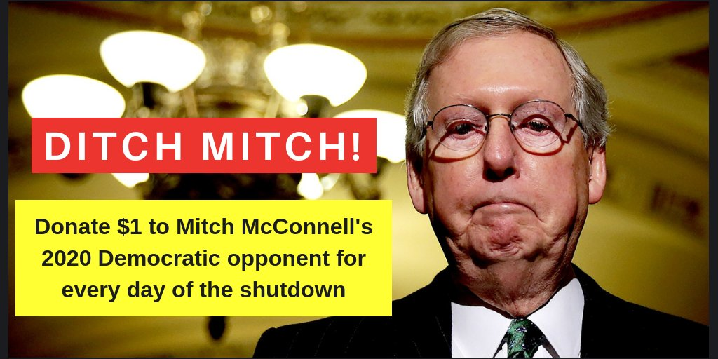 RETWEET if you agree that Mitch McConnell is just as much to blame for the shutdown as Trump.  Luckily he is up for re-election in 2020 and is VULNERABLE!  You can donate to McConnell's eventual 2020 Democratic opponent here: http://DitchMitch2020.org