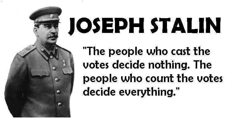 """Chxta on Twitter: """"""""Those who vote decide nothing. Those who count the vote  decide everything."""" ― Joseph Stalin… """""""