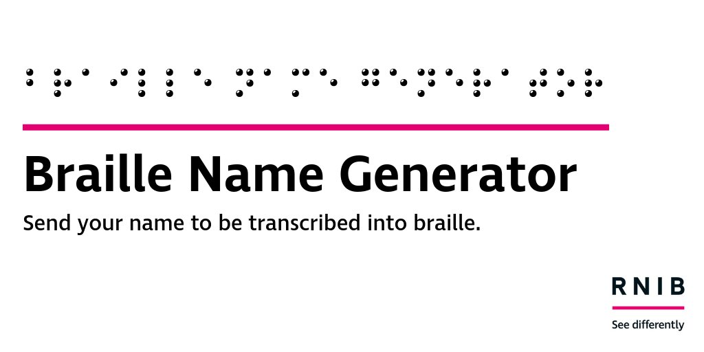 It's #WorldBrailleDay – to mark the occasion and raise awareness of braille, we're transcribing people's names. Take part by tweeting us your name!