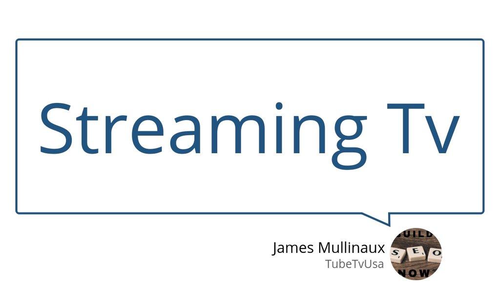 Streaming tube