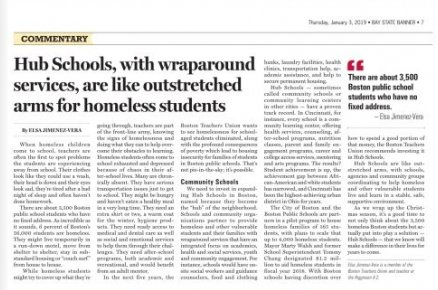 BTU Member and Higginson educator Elsa Jimenez-Vera writes powerfully in the @BayStateBanner about how we can work to end student #homelessness, one of the issues our members and union are fighting for, something we know our #StudentsDeserve: https://www.baystatebanner.com/2019/01/03/hub-schools-with-wraparound-services-are-like-outstretched-arms-for-homeless-students/ … #BTUproud