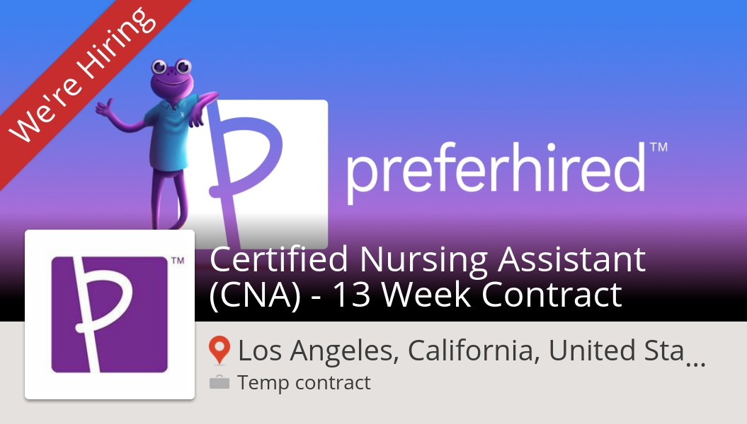 Preferhired On Twitter Certified Nursing Assistant Cna 13