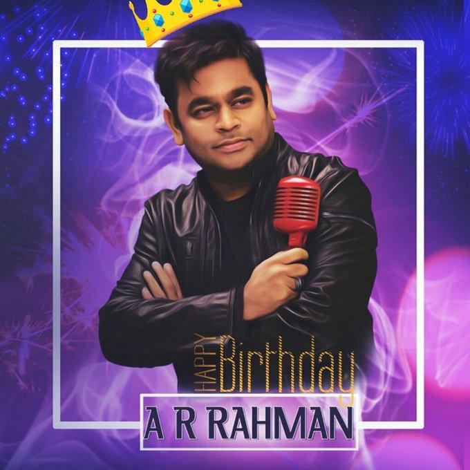 Happy birthday \          \ A.R.Rahman sir