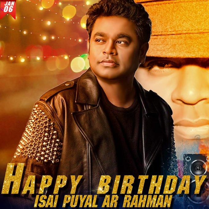 Happy Birthday to A.R.Rahman sir...   The Greatest music Director...