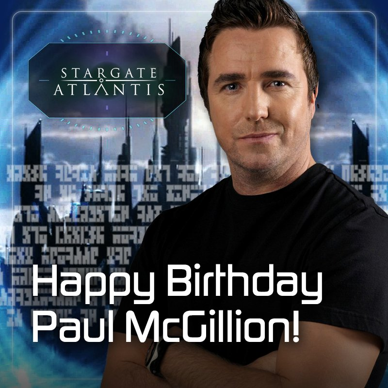 Happy birthday to the first Chief Medical Officer of the Atlantis expedition, Paul McGillion!