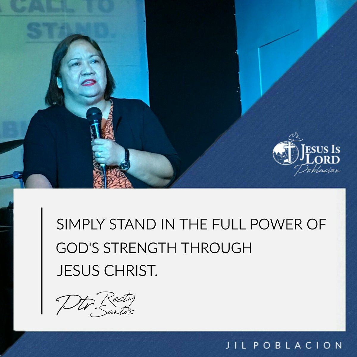 """Simply stand in the full power of God's strength through Jesus Christ."" - Ptr. Resty Santos  #JesusIsLord"