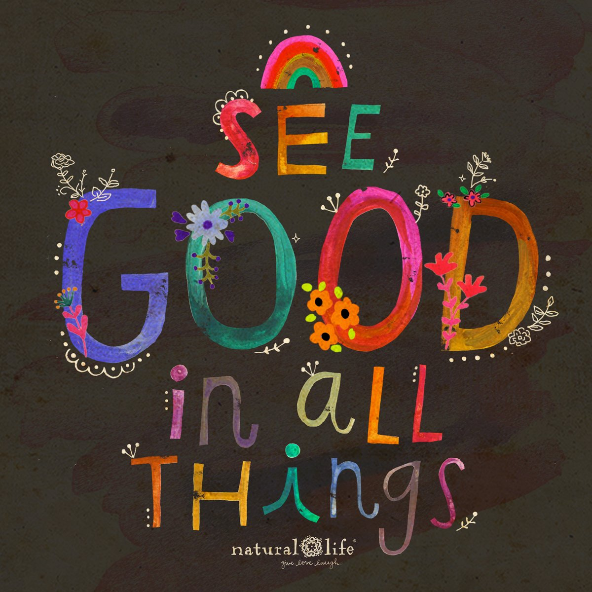 See #Good in ALL things! #JoyTrain #Joy #Love #Peace #Kindness RT @Natural_Life https://t.co/euOY0CkYIc