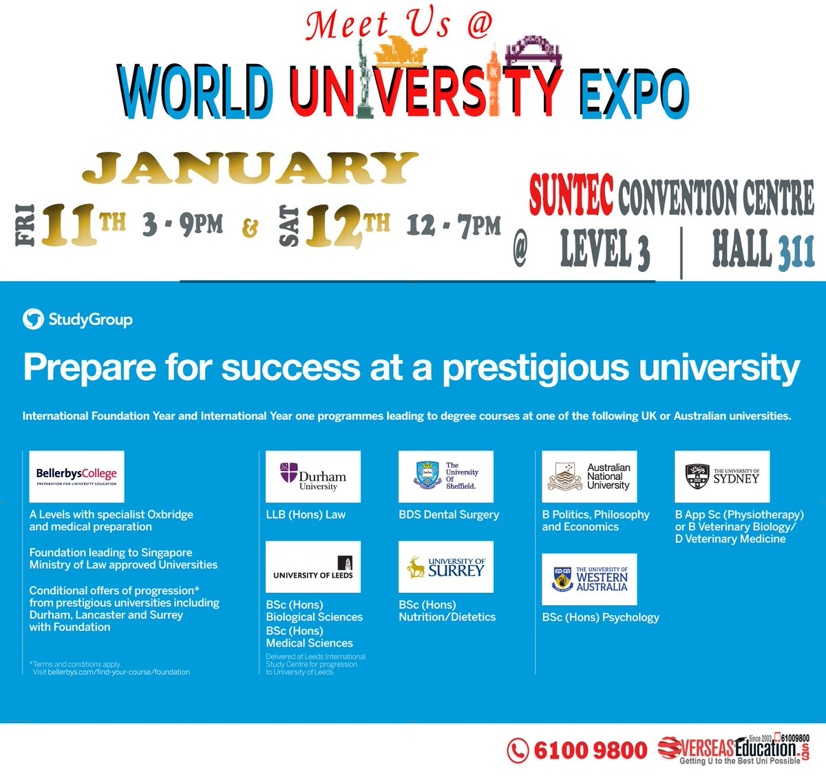 Study Foundation / Int'l Year One in UK or Australia? Meet Bellerbys, Durham ISC, UWA Fdn etc at our WorldUniExpo on Fri 11 Jan 3-9pm & Sat 12 Jan 12-7pm at Suntec Level 3 Hall 311. For more info, visit http://fdn.OverseasEducation.sg or call 61009800 #ukdegree #ukfdn #ukschoolspic.twitter.com/GNLUnZD9HX