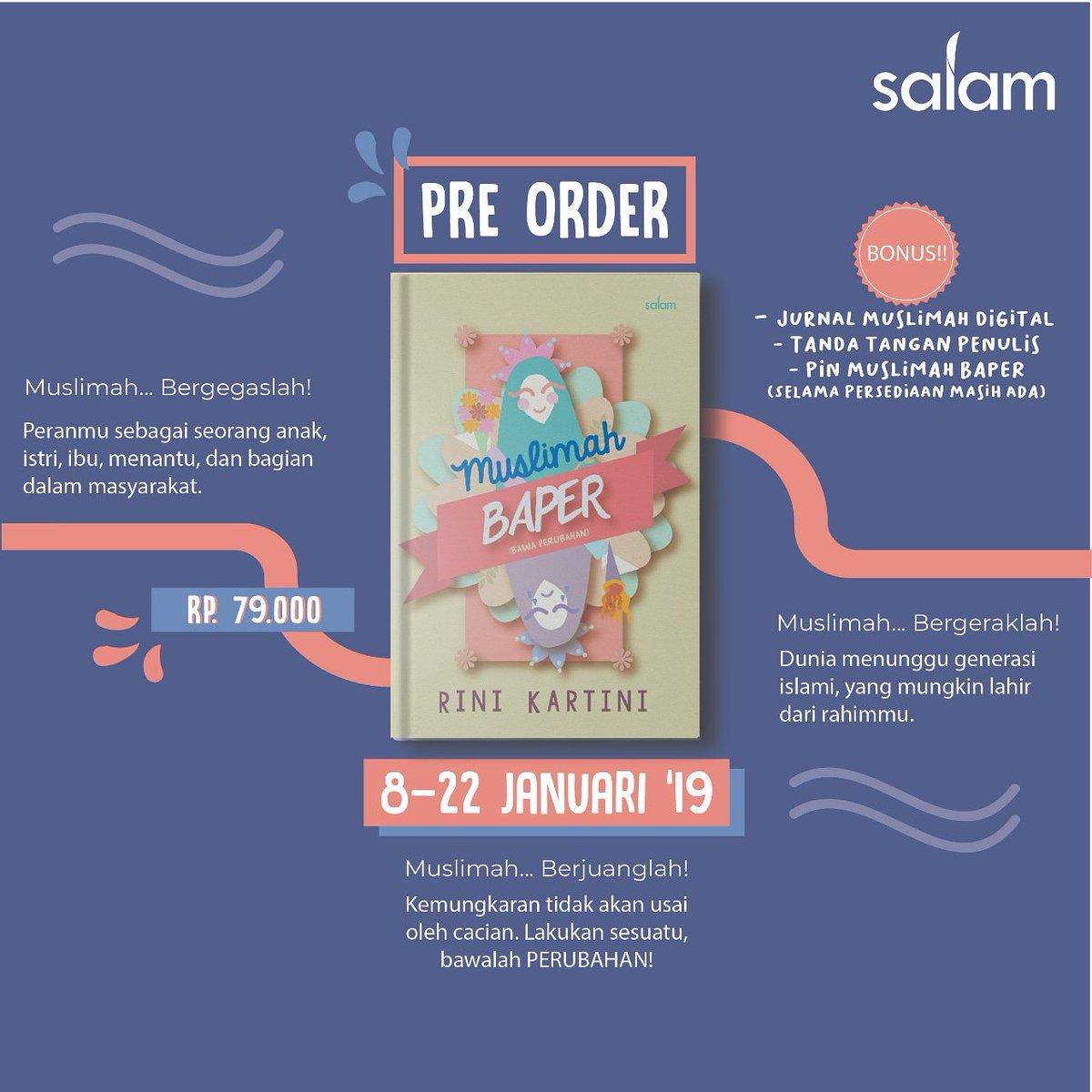 Yuk yg mau PO buku Muslimah Baper karya teh Rini Kartini ( IG : @rinikartini_ ) bisa WA ke 081222235294 ya..